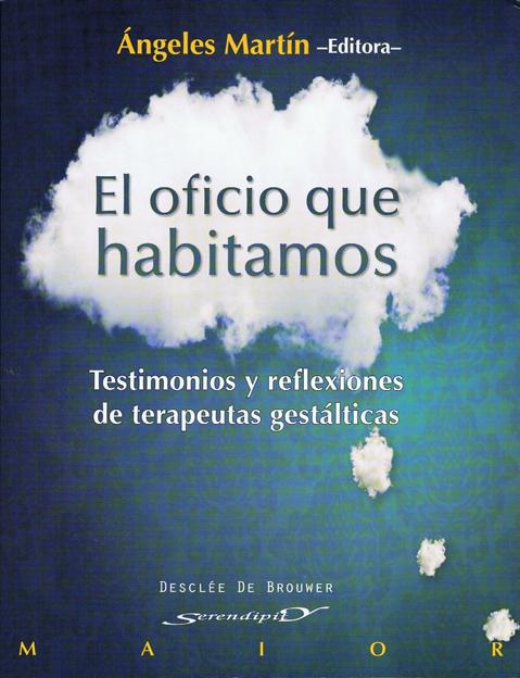 El oficio que habitamos: testimonios y reflexiones de terapeutas gestálticas